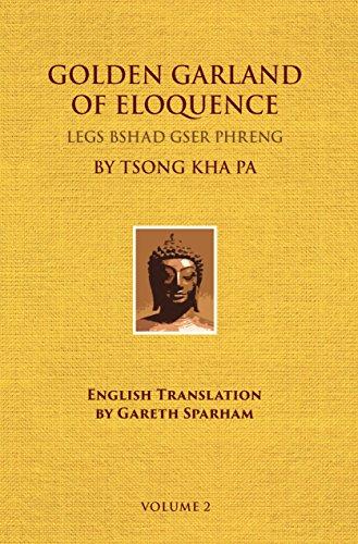 9780895818669: Golden Garland of Eloquence: Legs Bshad Gser Phreng: 2