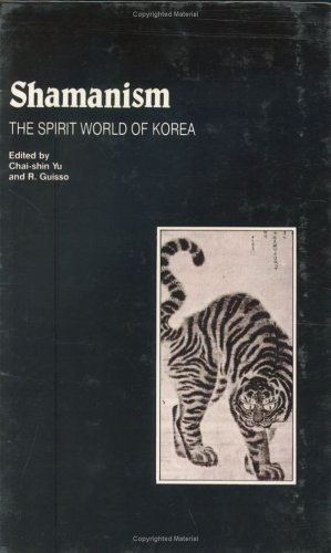 9780895818751: Shamanism: The Spirit World of Korea (Studies in Korean religions and culture)