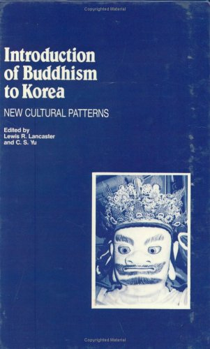 9780895818775: Introduction of Buddhism to Korea: New Cultural Patterns (Studies in Korean religions and culture)