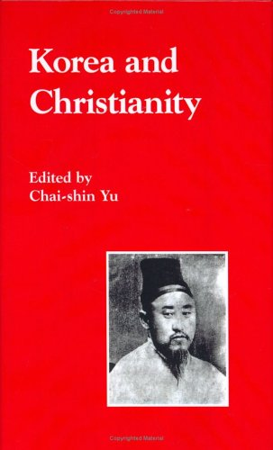 9780895818829: Korea and Christianity (Studies in Korean Religions and Culture, V. 8)