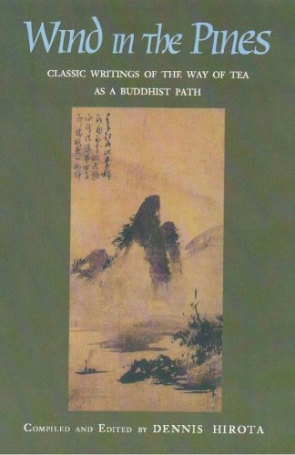 9780895819093: Wind in the Pines: Classic Writings of the Way of Tea as a Buddhist Path