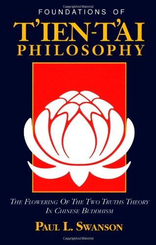 9780895819192: Foundations of T'Ien-T'Ai Philosophy: The Flowering of the Two Truths Theory in Chinese Buddhism