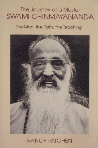 9780895819222: Journey of a Master: Swami Chinmayananda, the Man, the Path, the Teaching