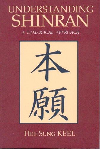 9780895819383: Understanding Shinran: A Dialogical Approach (Nanzan Studies in Asian Religions, 6)
