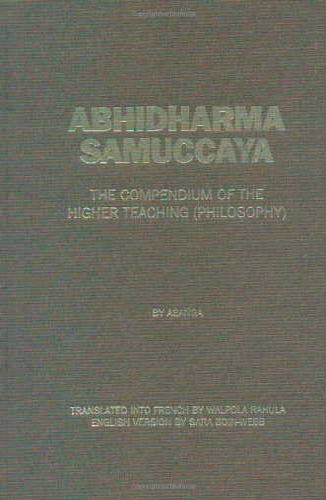 9780895819413: Abhidharma Samuccaya: The Compendium of the Higher Teaching (philosophy)