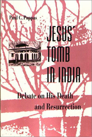 9780895819468: Jesus' Tomb in India: The Debate on His Death and Resurrection