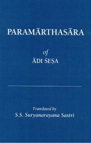 Paramarthasara of Adi Sesa (New Indian Antiquary,: Satalur Sundara Suryanarayana