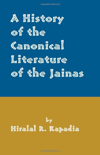 9780895819734: A History of the Canonical Literature of the Jainas As