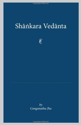9780895819802: Shankara Vedanta (Maharajadhiraja Sir Rameshwara Singh Bahadur of Darbhanga Lecture)
