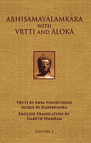 Abhisamayalamkara with Vrtti and Aloka - Volume: Maitreya-natha (Author); Arya
