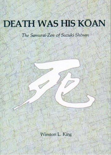 9780895819987: Death Was His Koan: The Samurai-Zen of Suzuki Shosan (Nanzan Studies in Religion and Culture)