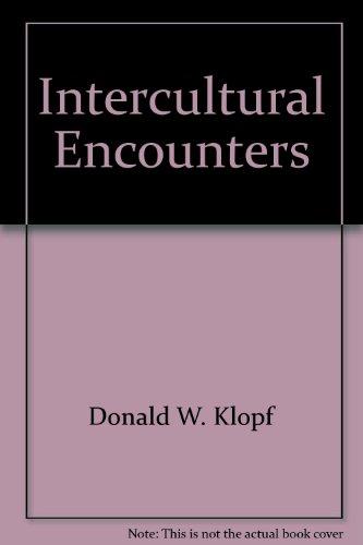 Intercultural Encounters: The Fundamentals of Intercultural Communication