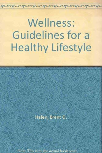 9780895822307: Wellness: Guidelines for a Healthy Lifestyle