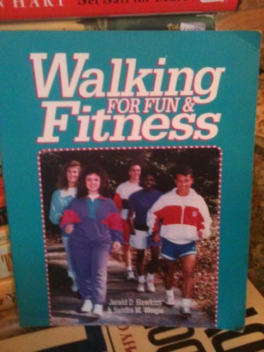 9780895822321: Walking for Fun and Fitness