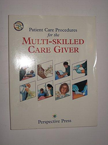 Patient Care Procedures For The Multiskilled Caregiver: Press, Perspective