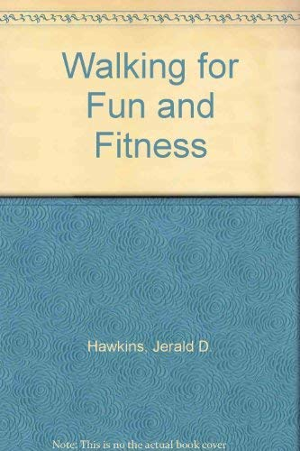 9780895823212: Walking for Fun and Fitness