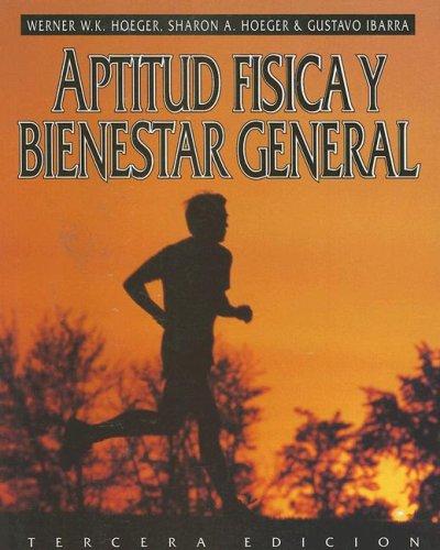 9780895823229: Aptitud Fisica y Bienestar General (Spanish Edition)