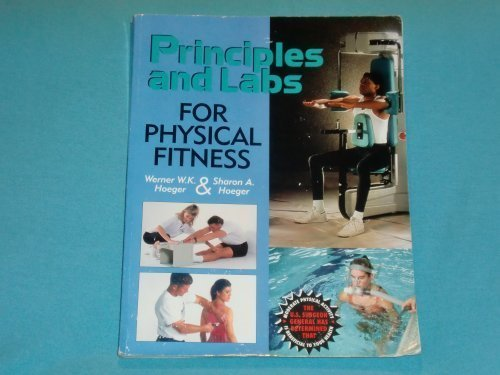 9780895823342: Principles and Labs for Physical Fitness