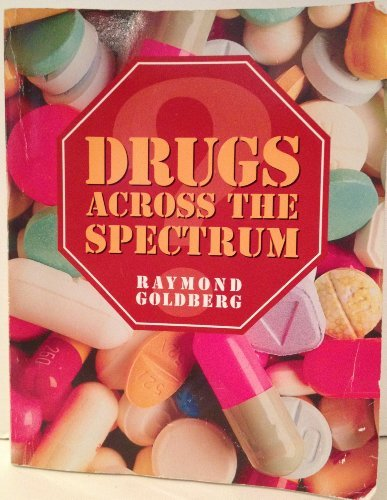 9780895823595: Drugs Across the Spectrum