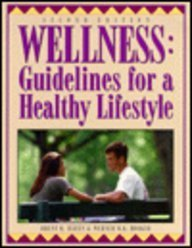 9780895823977: Wellness: Guidelines for a Healthy Lifestyle