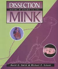9780895824509: Dissection Guide and Atlas to the Mink