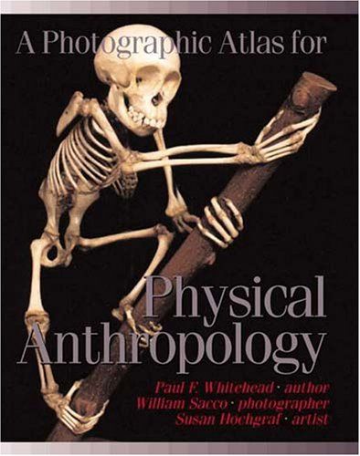 9780895825728: A Photographic Atlas for Physical Anthropology