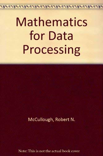 9780895825872: Mathematics for Data Processing