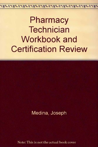 9780895825971: Pharmacy Technician Workbook and Certification Review