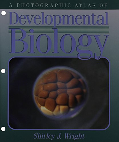 9780895826299: A Photographic Atlas of Developmental Biology