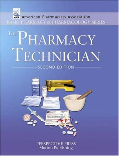 9780895826503: The Pharmacy Technician, 2nd Edition