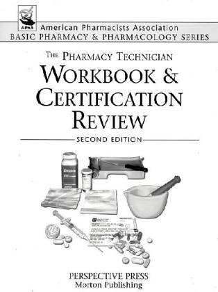 9780895826510: The Pharmacy Technician Workbook & Certification Review