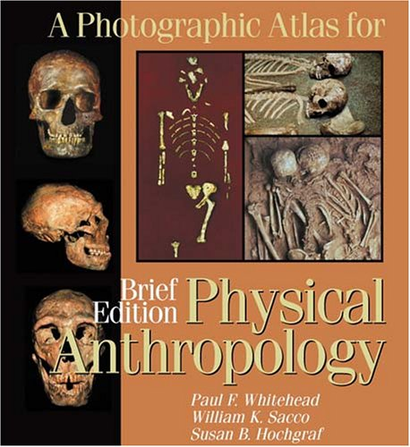 9780895826688: A Photographic Atlas for Physical Anthropology; Brief Edition