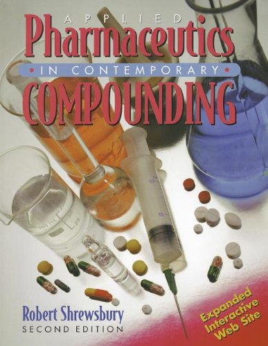9780895827449: Applied Pharmaceutics in Contemporary Compounding (Shrewsbeury, Applied Pharmaceutics in Contemporary Compounding)