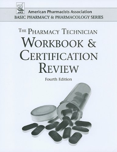 9780895828293: Pharmacy Technician Workbook and Certification Review (American Pharmacists Association Basic Pharmacy and Pharmacology Series) (APhA Basic Pharmacy and Pharmacology)