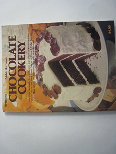 9780895860163: Mable Hoffman's Chocolate Cookery