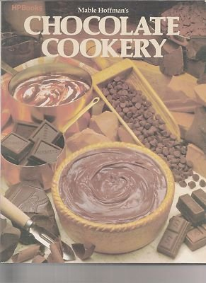 9780895860170: Mable Hoffman's Chocolate Cookery