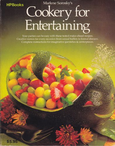 Marlene Sorosky's Cookery for Entertaining (0895860198) by Sorosky, Marlene; Kreisberg, Linda