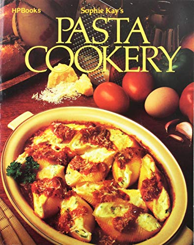 9780895860309: Sophie Kay's Pasta Cookery
