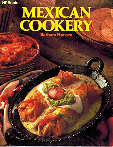 9780895860385: Mexican Cookery