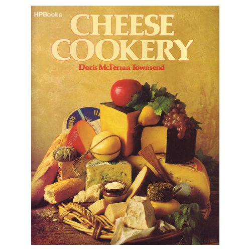 9780895860392: Cheese Cookery