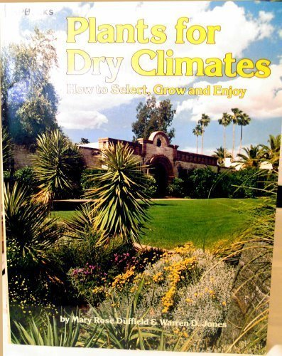9780895860422: Plants For Dry Climates