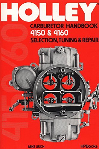 9780895860477: Holly Carburetor Handbook 4150 & 4160 Hp473
