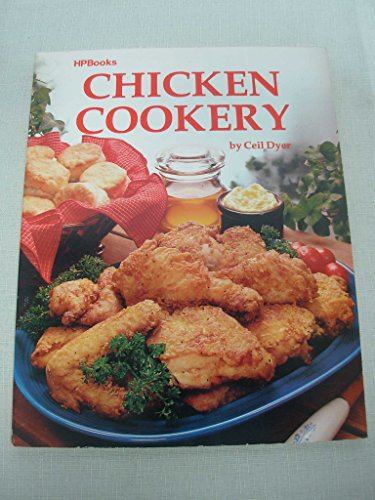 9780895860545: Chicken Cookery