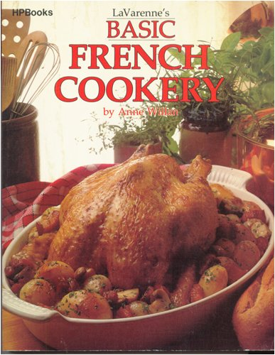 9780895860569: Lavarenne's Basic French Cookery