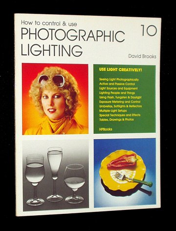 9780895860590: How to Control & Use Photographic Lighting