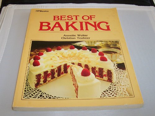 9780895860712: The Best of Baking