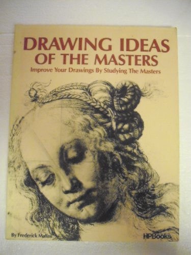 9780895861078: Drawing Ideas of the Masters: Improve Your Drawings by Studying the Masters