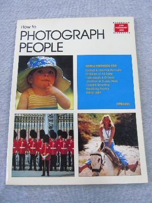 How to Photograph People: Eaglemoss Publications
