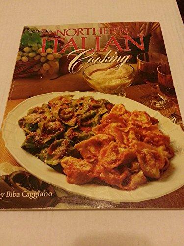 Northern Italian Cooking: Caggiano, Biba