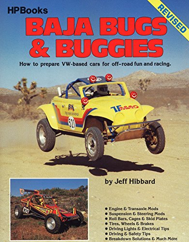 Baja Bugs and Buggies Hp60: How to Prepare Volkswagen Based Cars for Off Road Fun and Racing (...